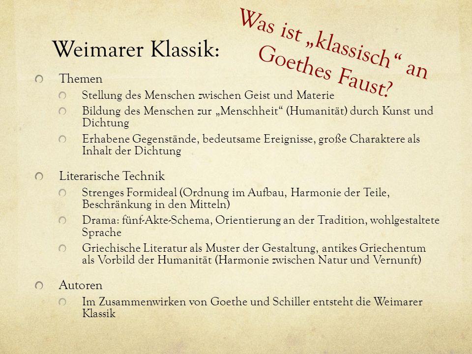 "Was ist ""klassisch an Goethes Faust"