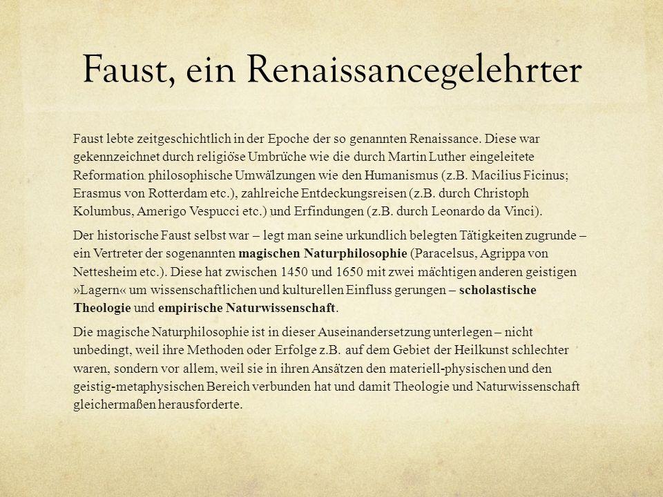 Faust, ein Renaissancegelehrter