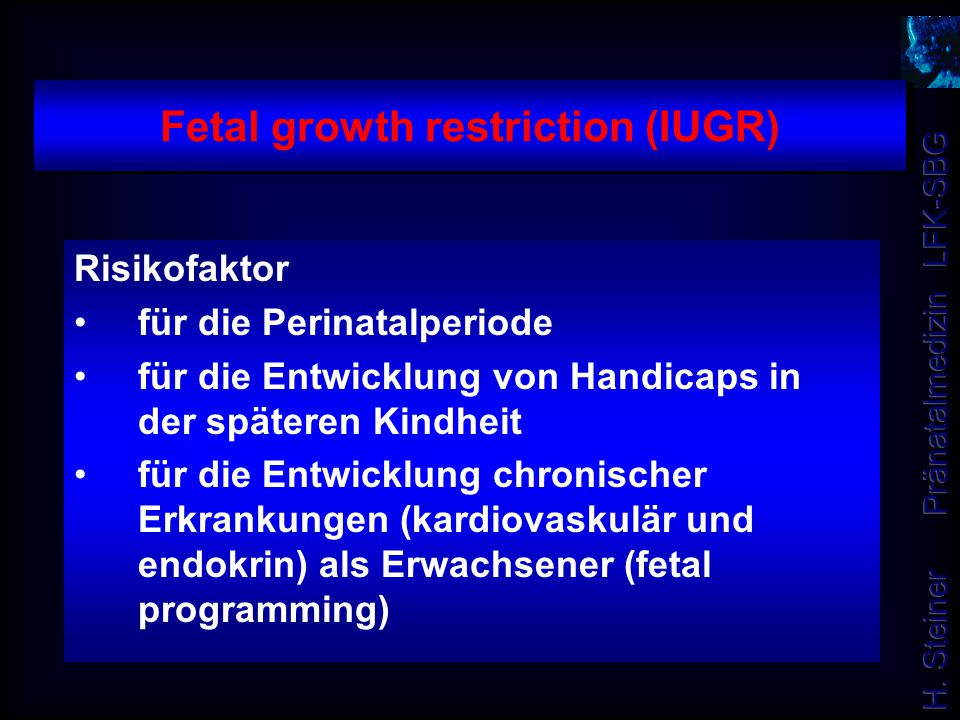 Fetal growth restriction (IUGR)