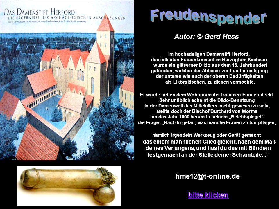 Freudenspender Autor: © Gerd Hess hme12@t-online.de bitte klicken