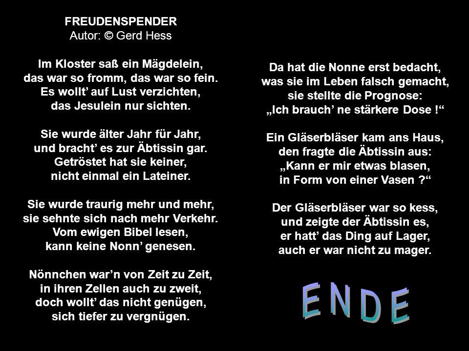 E N D E FREUDENSPENDER Autor: © Gerd Hess