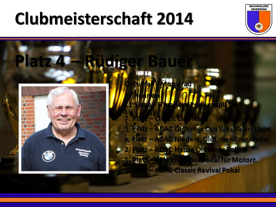 Clubmeisterschaft 2014 Platz 4 – Rüdiger Bauer Oldtimer – Motorrad
