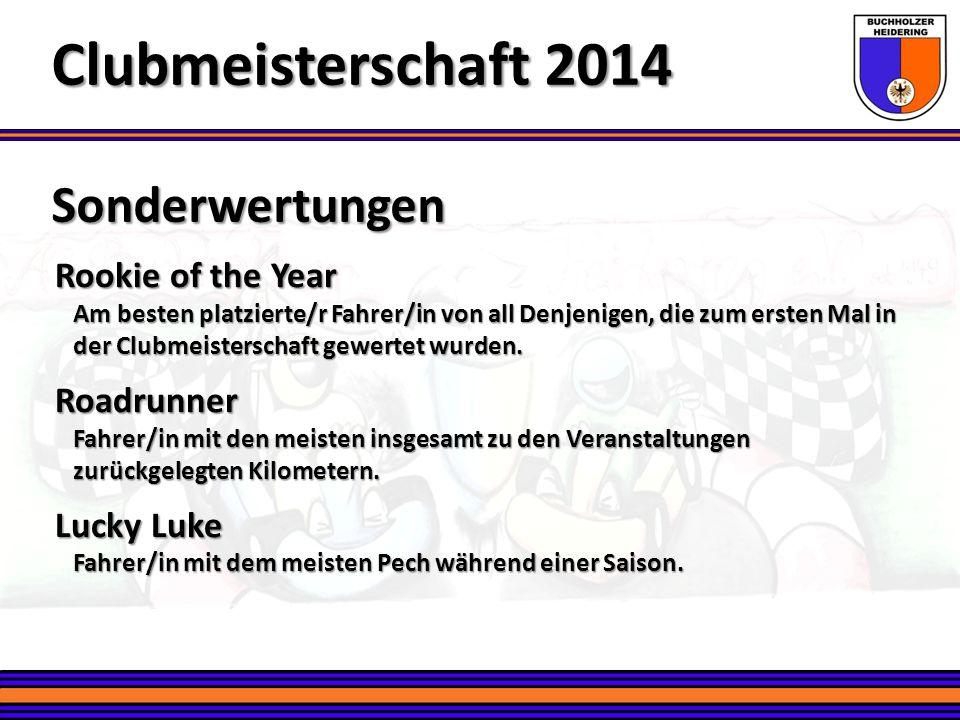 Clubmeisterschaft 2014 Sonderwertungen Rookie of the Year Roadrunner