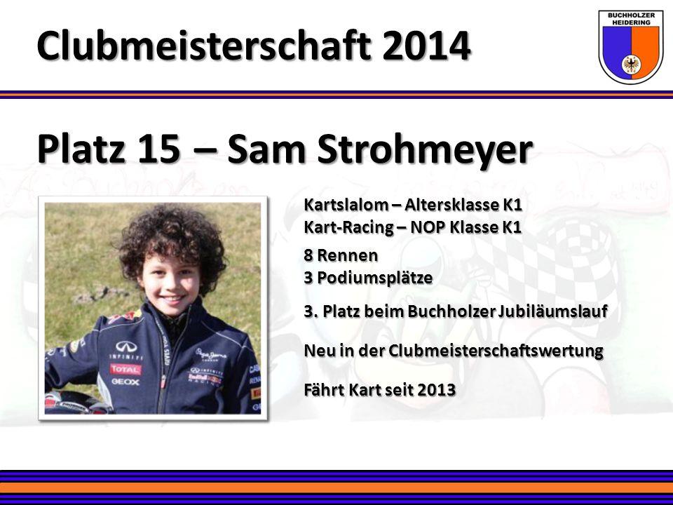Clubmeisterschaft 2014 Platz 15 – Sam Strohmeyer