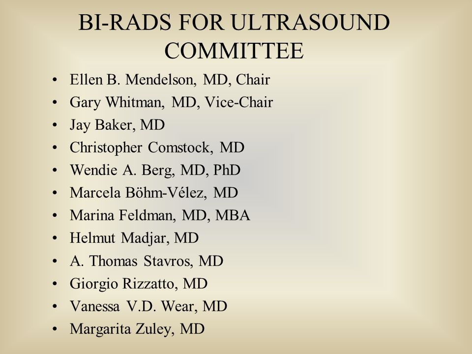 BI-RADS FOR ULTRASOUND COMMITTEE