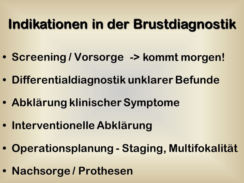 Indikationen in der Brustdiagnostik