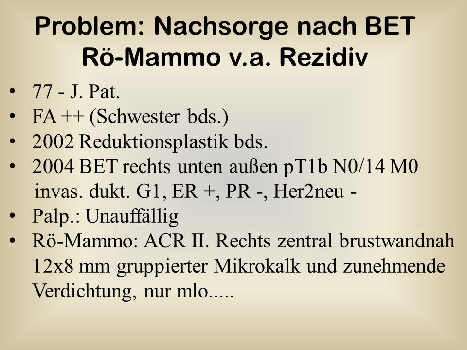 Problem: Nachsorge nach BET