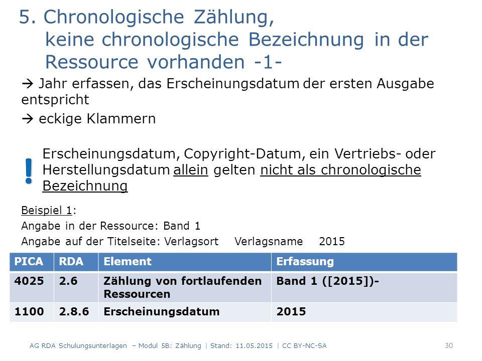 5. Chronologische Zählung, keine chronologische Bezeichnung in der Ressource vorhanden -1-