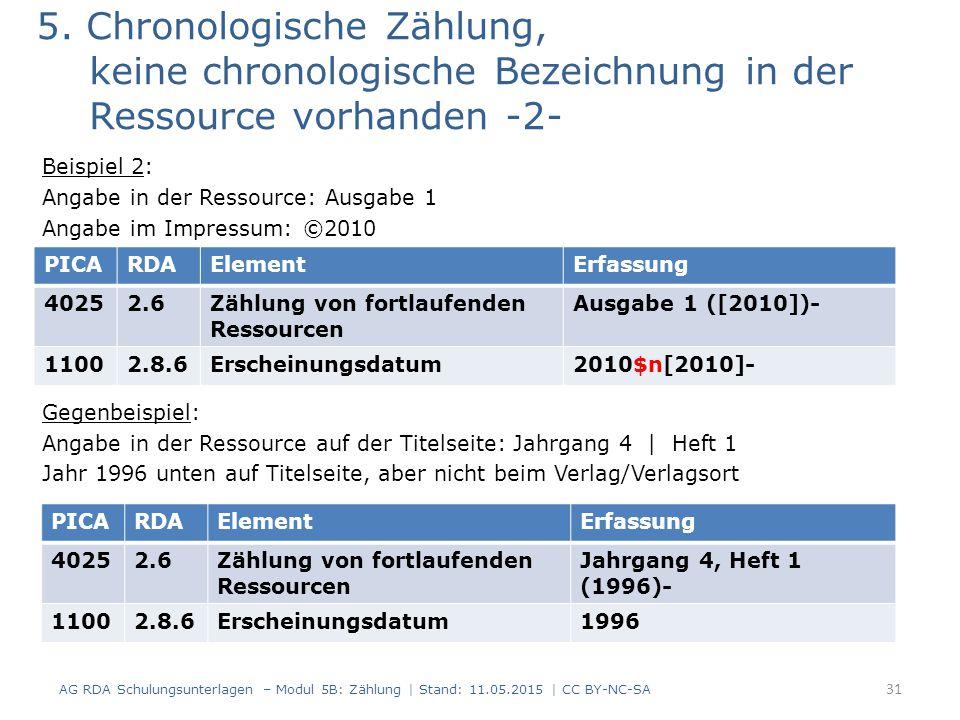 5. Chronologische Zählung, keine chronologische Bezeichnung in der Ressource vorhanden -2-