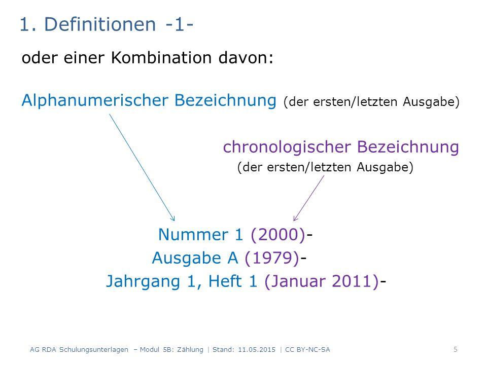 1. Definitionen -1- oder einer Kombination davon: