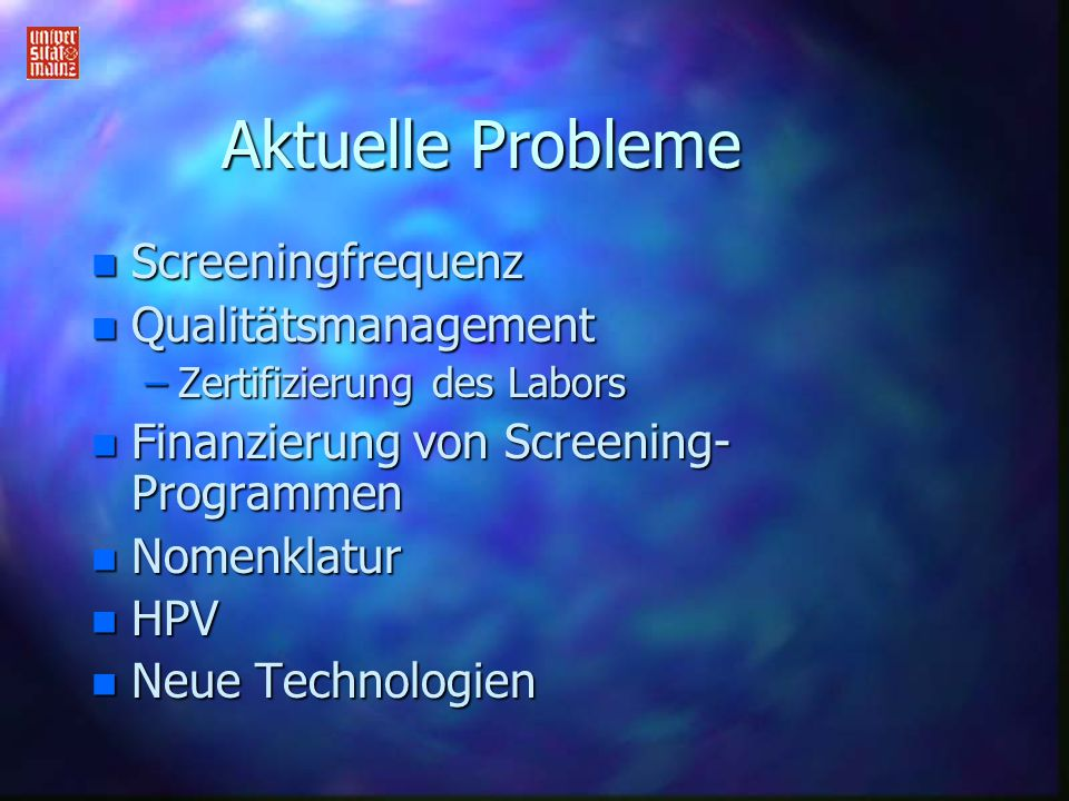 Aktuelle Probleme Screeningfrequenz Qualitätsmanagement