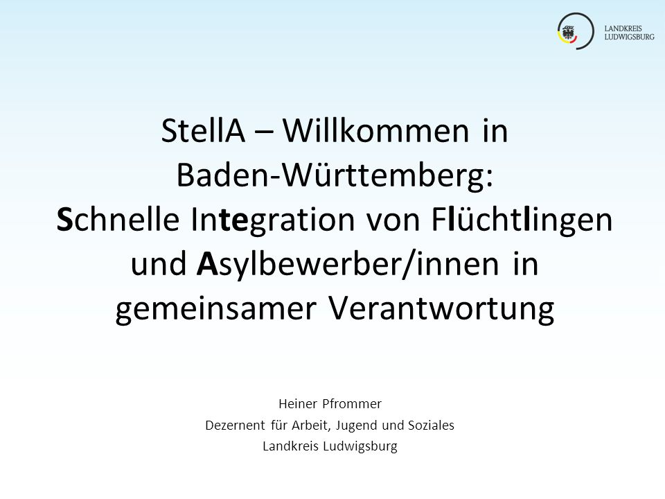 StellA – Willkommen in Baden-Württemberg: Schnelle Integration von Flüchtlingen und Asylbewerber/innen in gemeinsamer Verantwortung