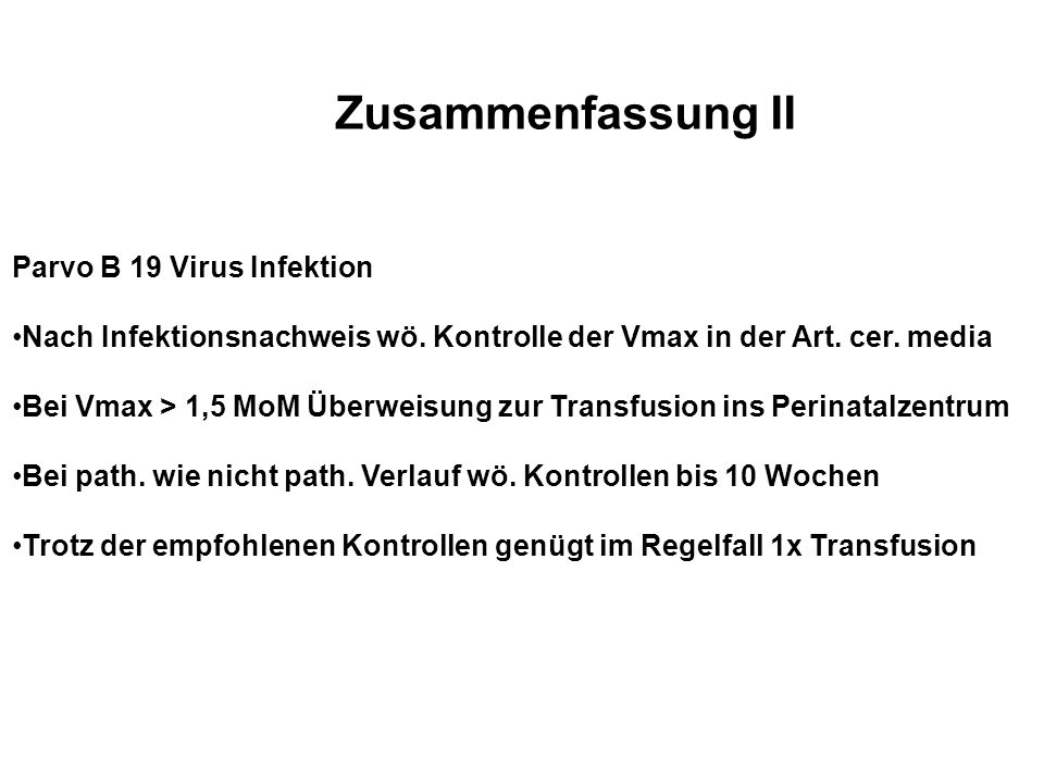 Zusammenfassung II Parvo B 19 Virus Infektion