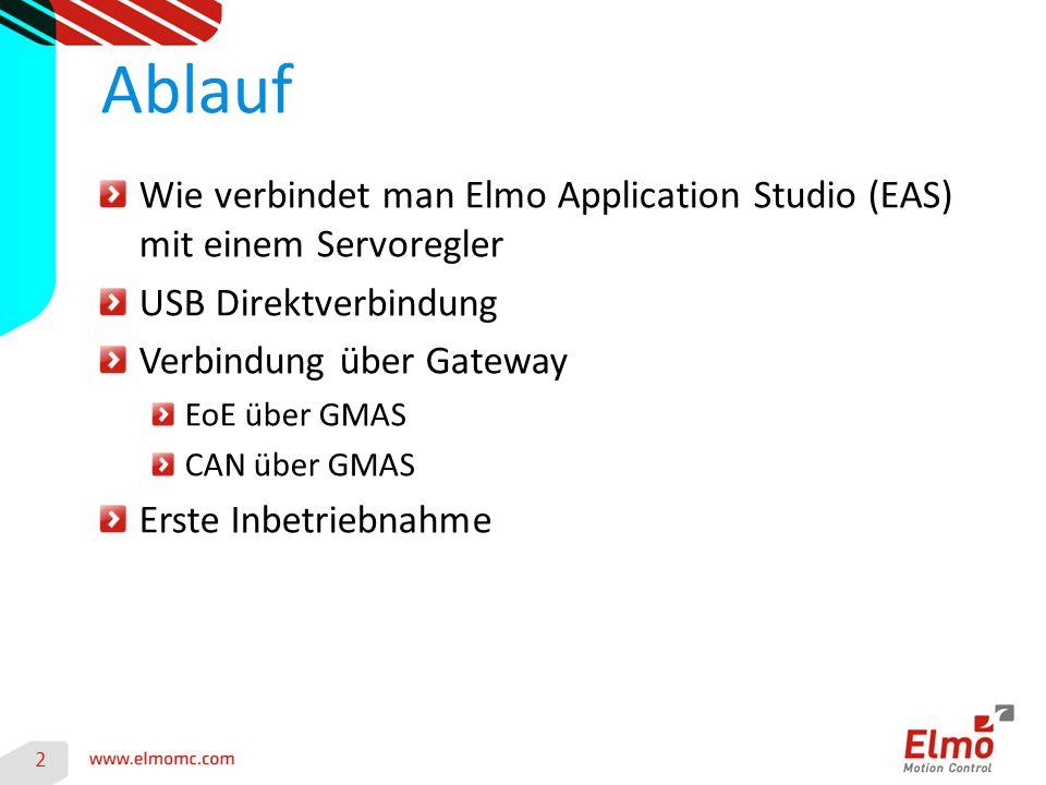 Ablauf Wie verbindet man Elmo Application Studio (EAS) mit einem Servoregler. USB Direktverbindung.
