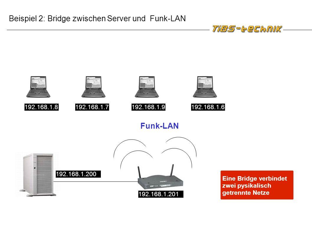 Beispiel 2: Bridge zwischen Server und Funk-LAN