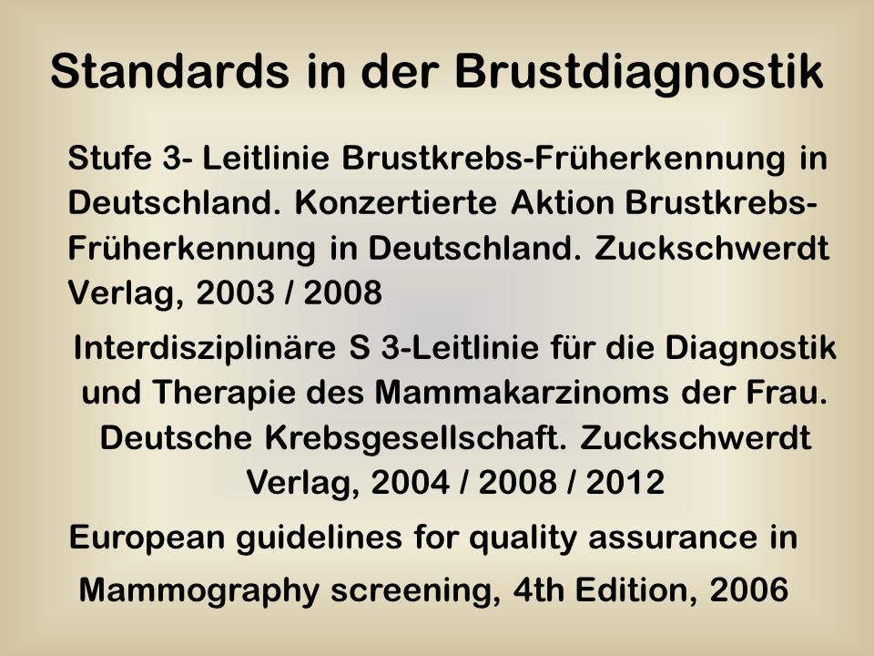 Standards in der Brustdiagnostik