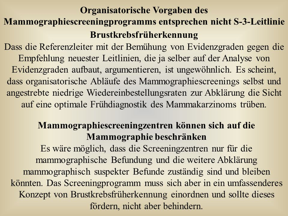 Organisatorische Vorgaben des Mammographiescreeningprogramms entsprechen nicht S-3-Leitlinie Brustkrebsfrüherkennung