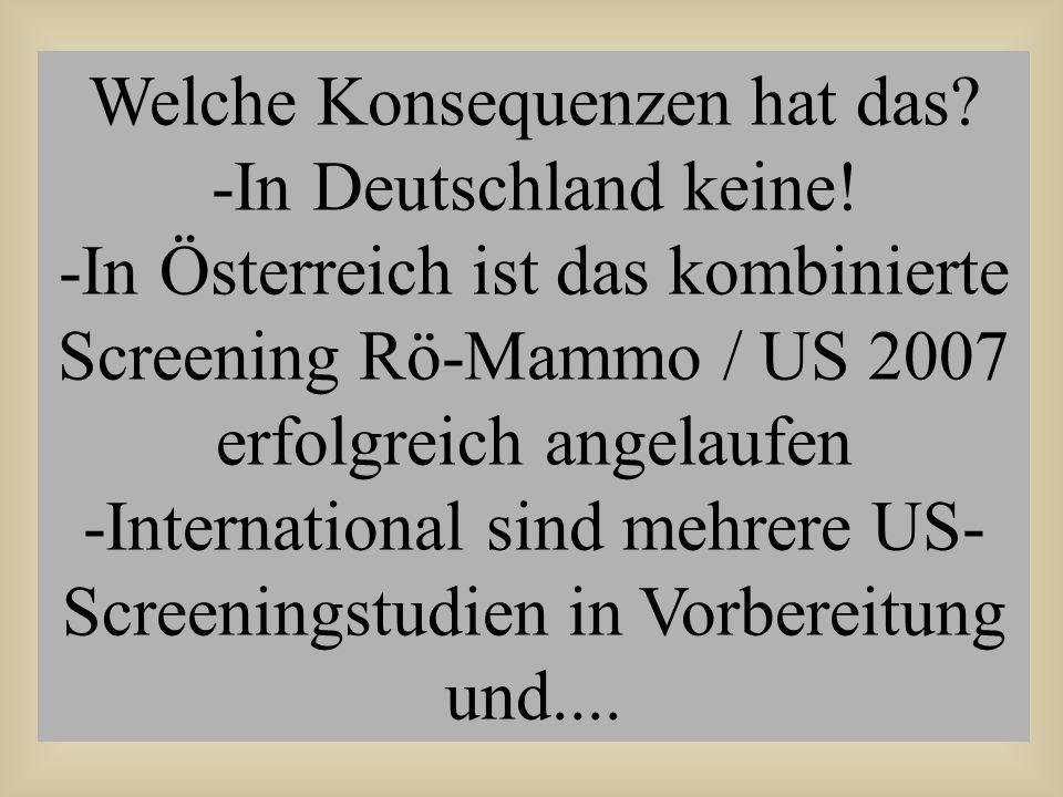 Welche Konsequenzen hat das -In Deutschland keine!
