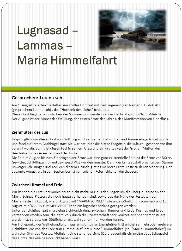 Lugnasad – Lammas – Maria Himmelfahrt