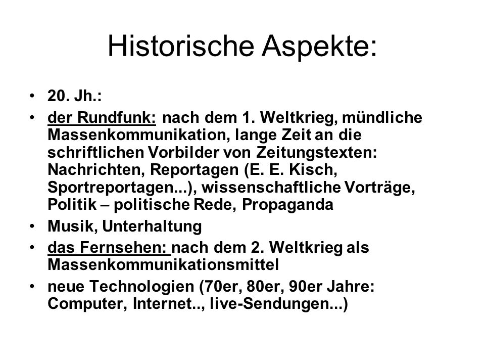 Historische Aspekte: 20. Jh.: