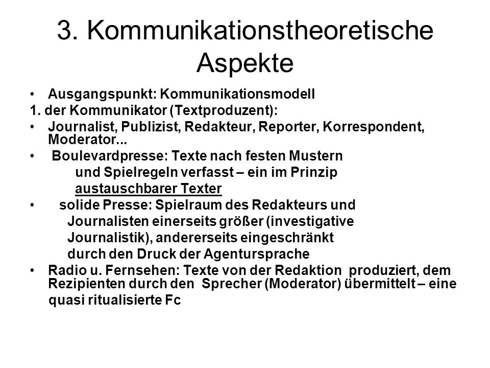 3. Kommunikationstheoretische Aspekte