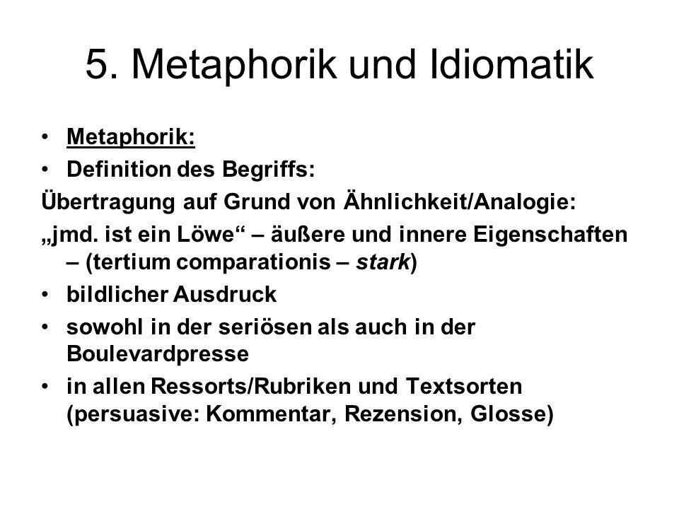 5. Metaphorik und Idiomatik