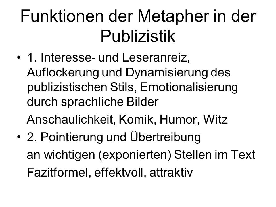 Funktionen der Metapher in der Publizistik
