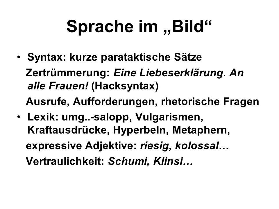 """Sprache im """"Bild Syntax: kurze parataktische Sätze"""