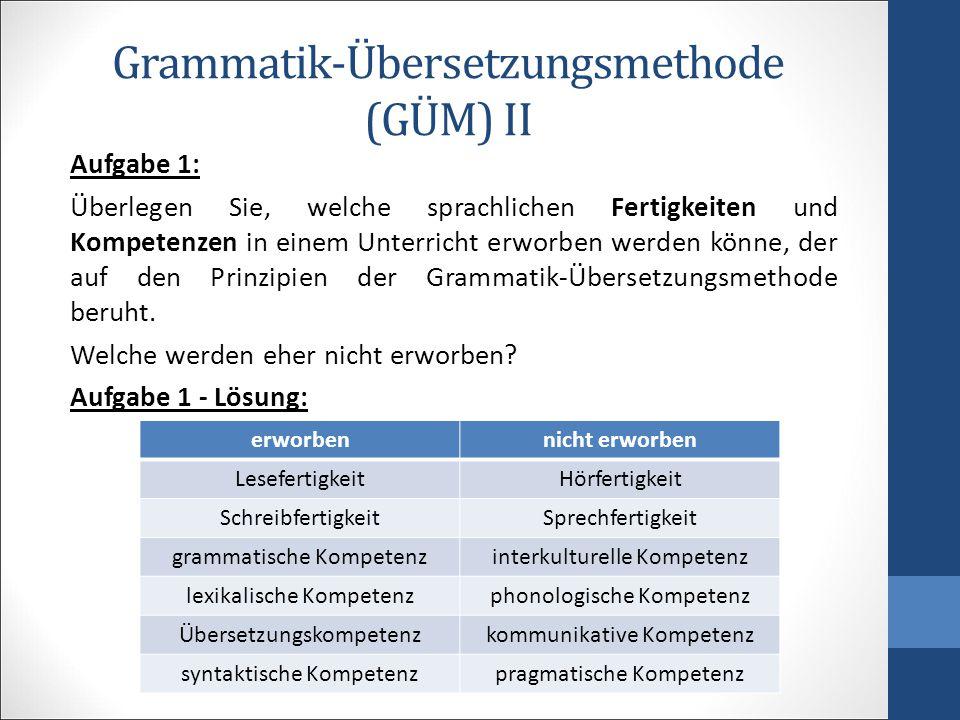 Grammatik-Übersetzungsmethode (GÜM) II