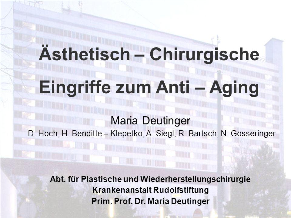 Ästhetisch – Chirurgische Eingriffe zum Anti – Aging