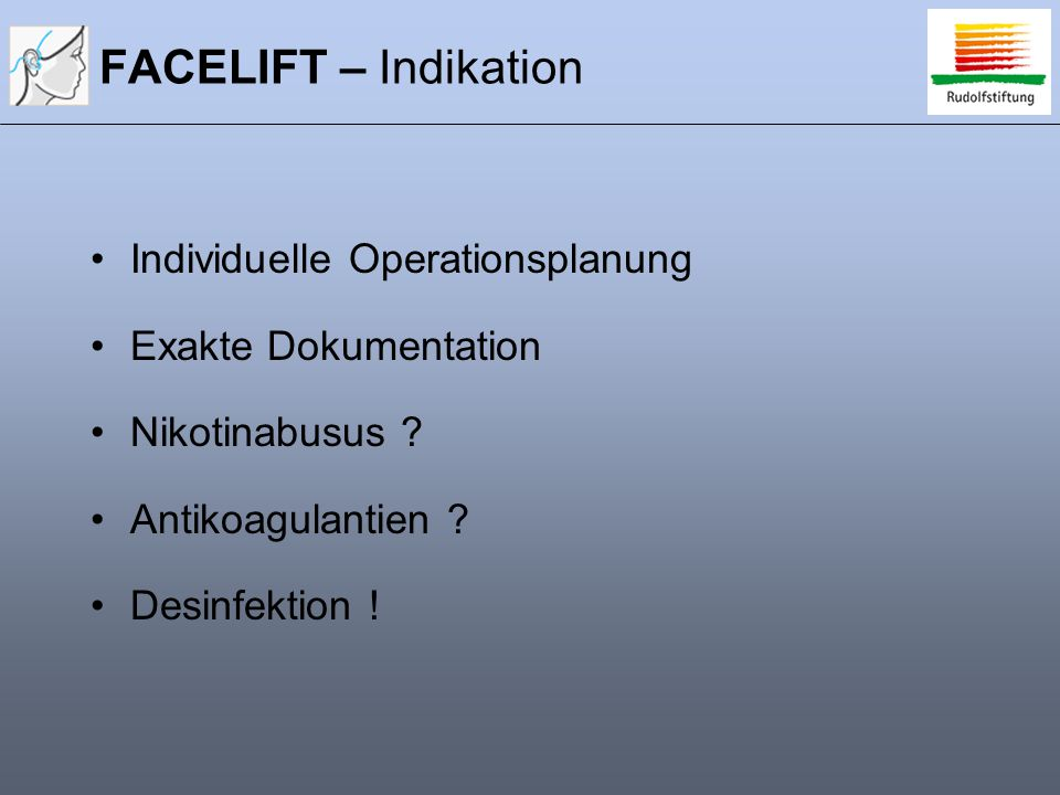 FACELIFT – Indikation Individuelle Operationsplanung
