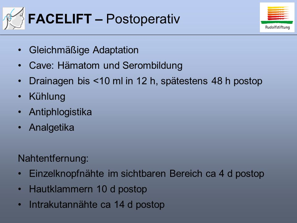 FACELIFT – Postoperativ