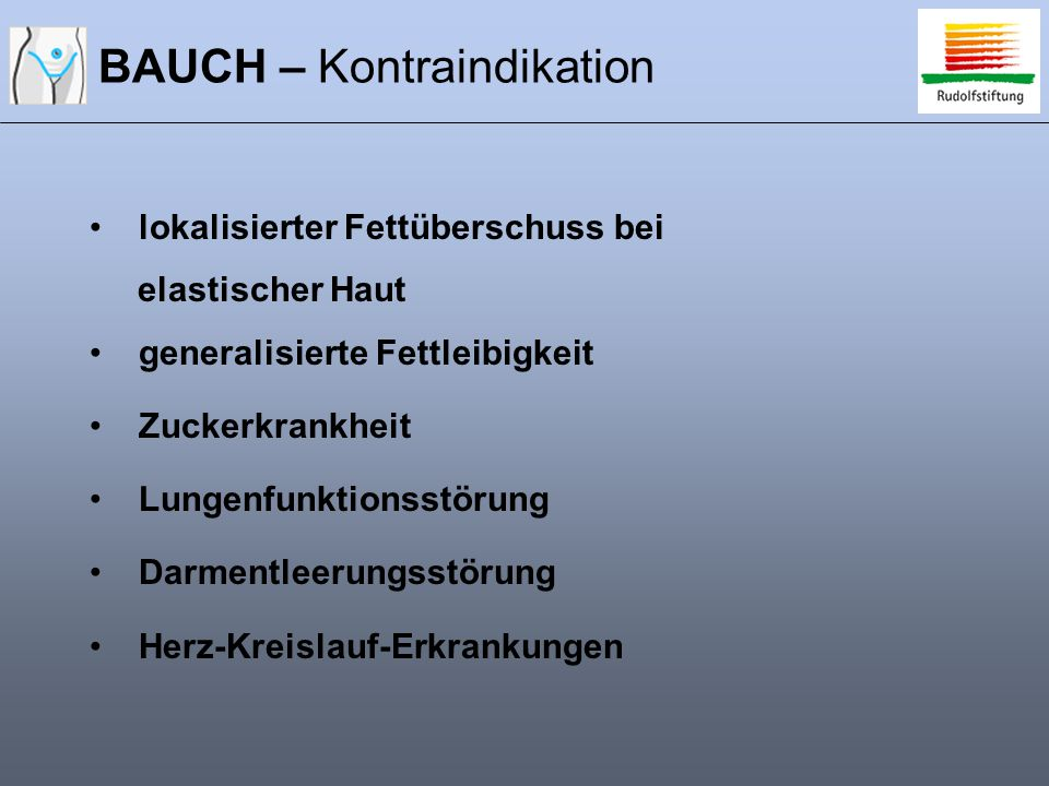 BAUCH – Kontraindikation