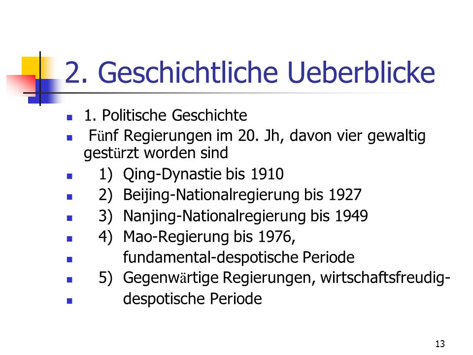 2. Geschichtliche Ueberblicke