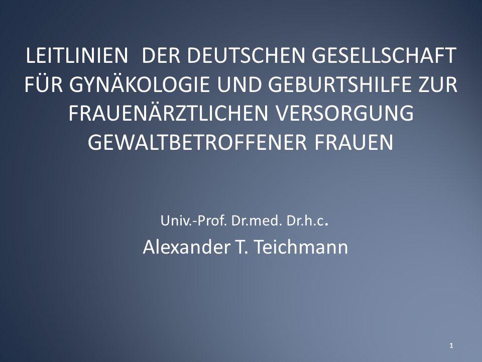 Univ.-Prof. Dr.med. Dr.h.c. Alexander T. Teichmann