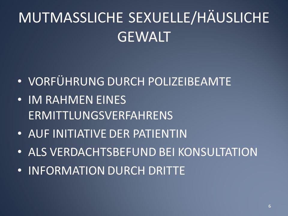 MUTMASSLICHE SEXUELLE/HÄUSLICHE GEWALT