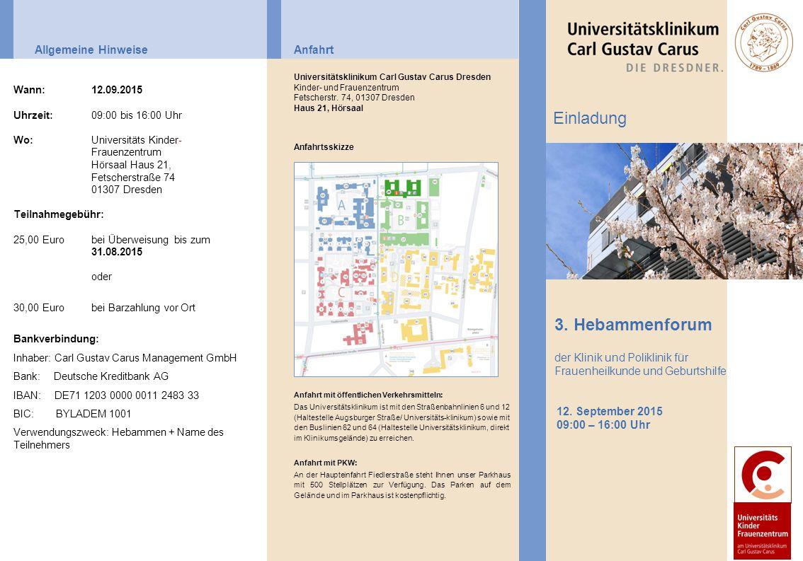 Einladung 3. Hebammenforum Allgemeine Hinweise Anfahrt