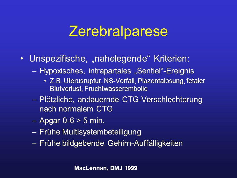 """Zerebralparese Unspezifische, """"nahelegende Kriterien:"""