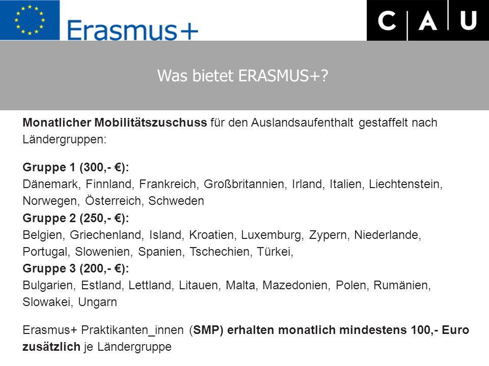 Was bietet ERASMUS+ Monatlicher Mobilitätszuschuss für den Auslandsaufenthalt gestaffelt nach Ländergruppen: