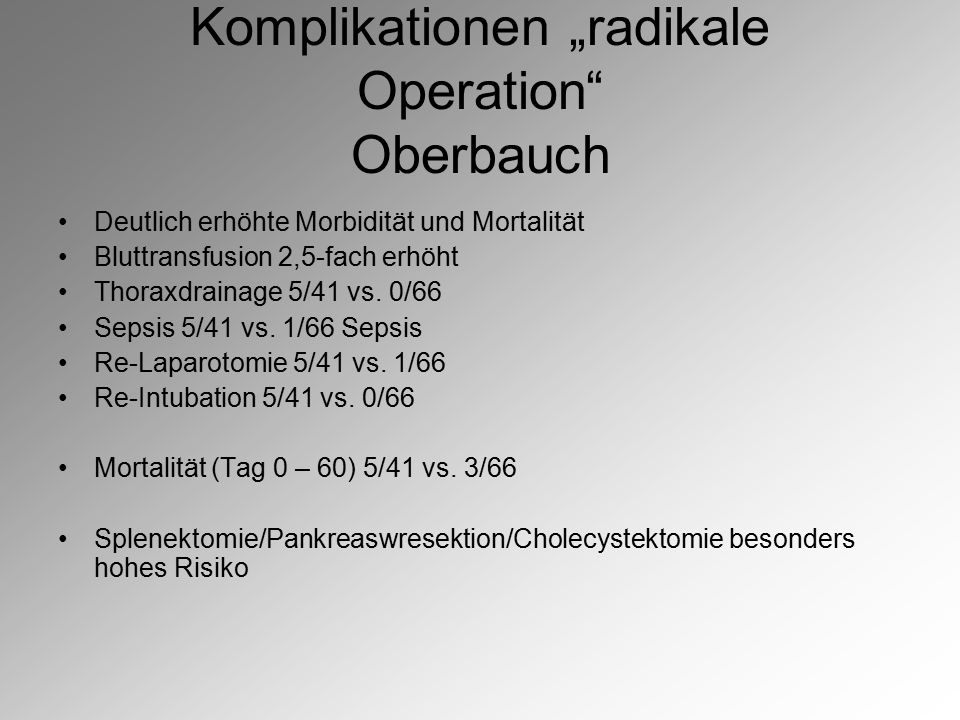 "Komplikationen ""radikale Operation Oberbauch"
