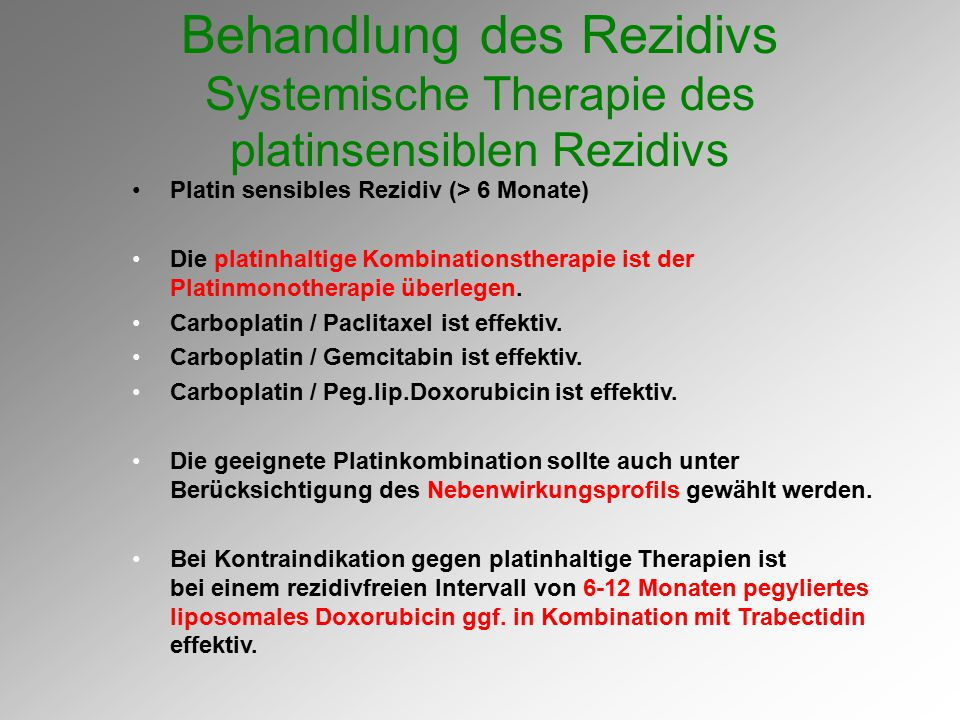 Behandlung des Rezidivs Systemische Therapie des platinsensiblen Rezidivs
