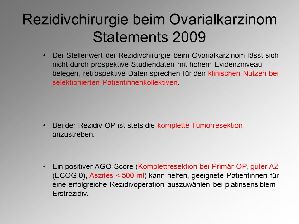 Rezidivchirurgie beim Ovarialkarzinom Statements 2009