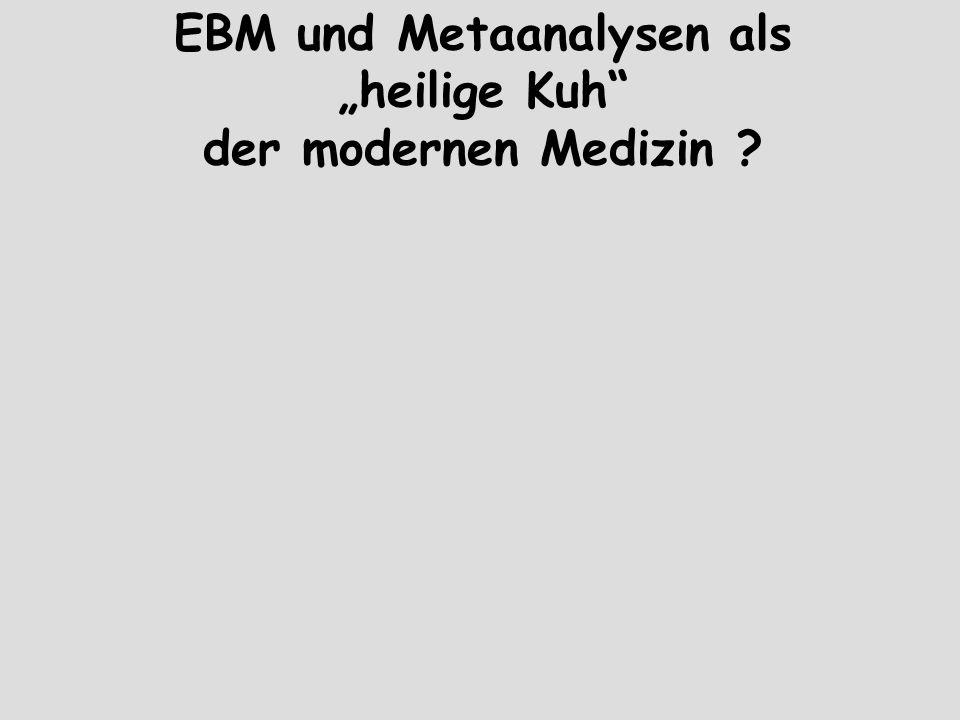 """EBM und Metaanalysen als """"heilige Kuh der modernen Medizin"""