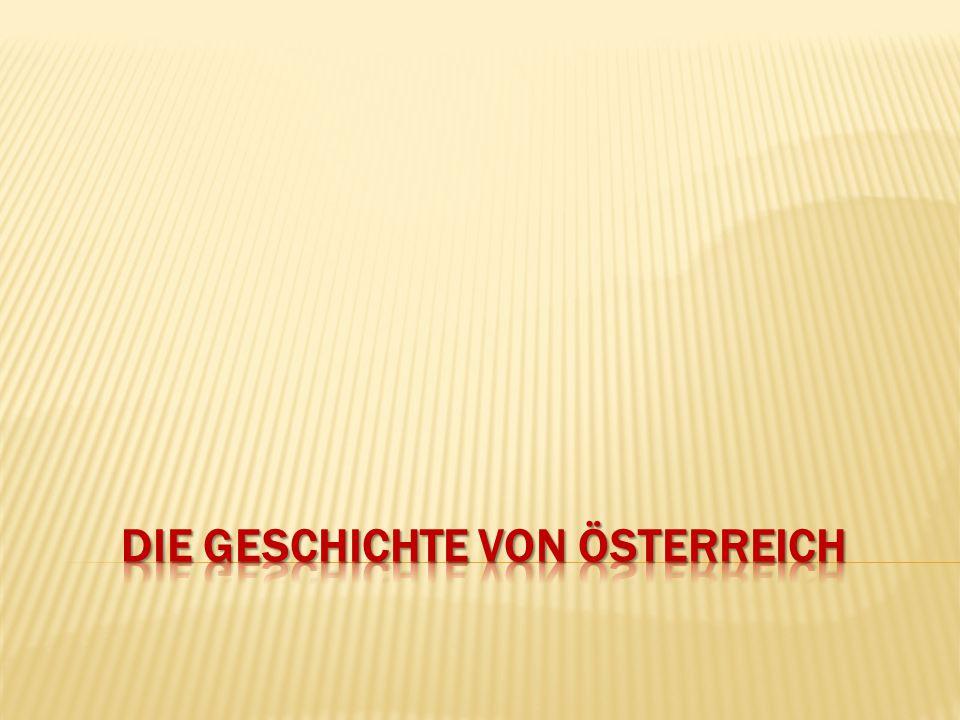 Die Geschichte von Österreich