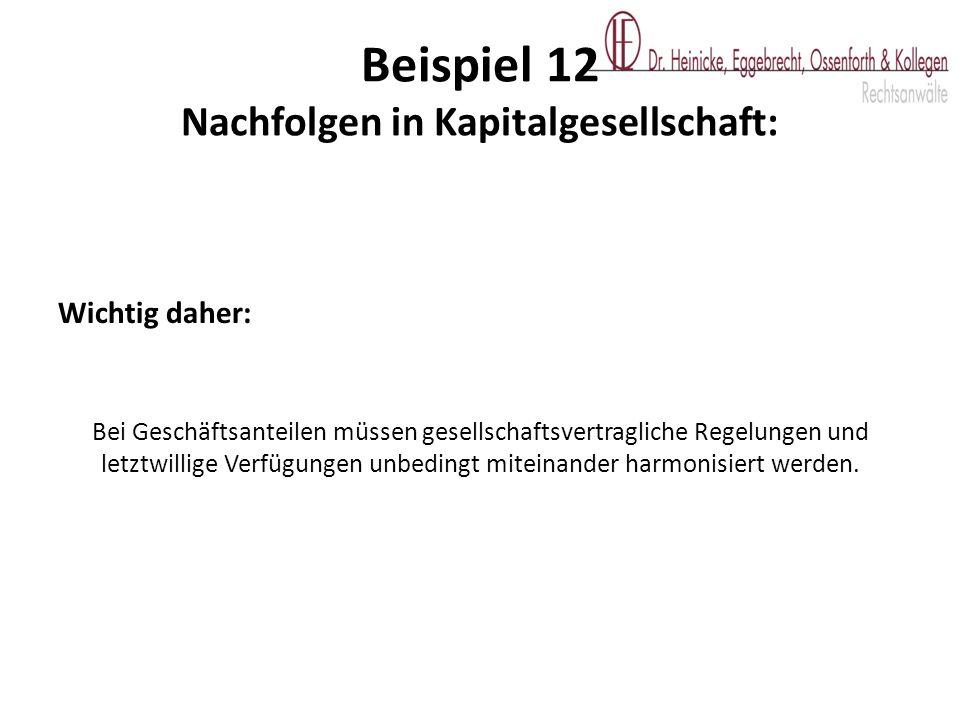 Beispiel 12 Nachfolgen in Kapitalgesellschaft:
