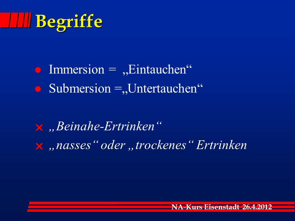 """Begriffe Immersion = """"Eintauchen Submersion =""""Untertauchen"""
