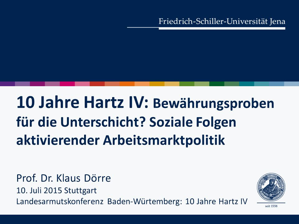 10 Jahre Hartz IV: Bewährungsproben für die Unterschicht