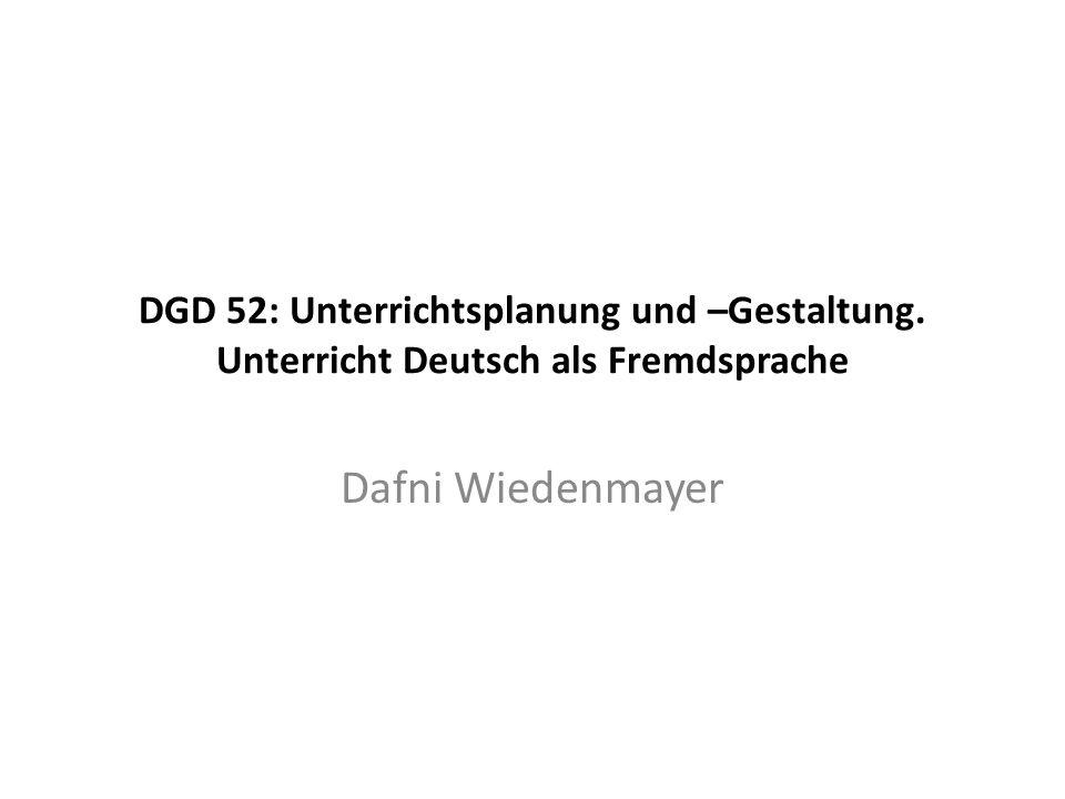 DGD 52: Unterrichtsplanung und –Gestaltung