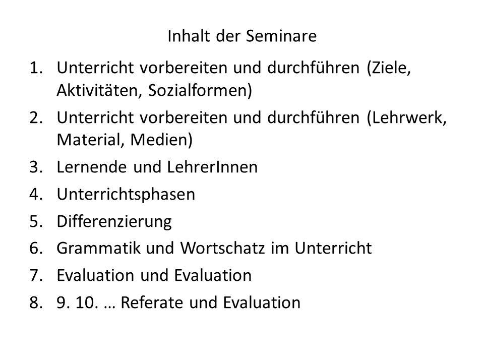 Inhalt der Seminare Unterricht vorbereiten und durchführen (Ziele, Aktivitäten, Sozialformen)