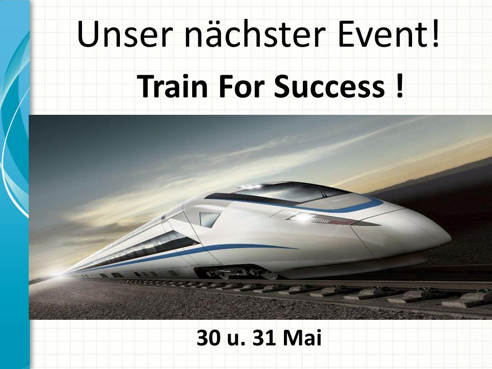 Unser nächster Event! Train For Success ! 30 u. 31 Mai